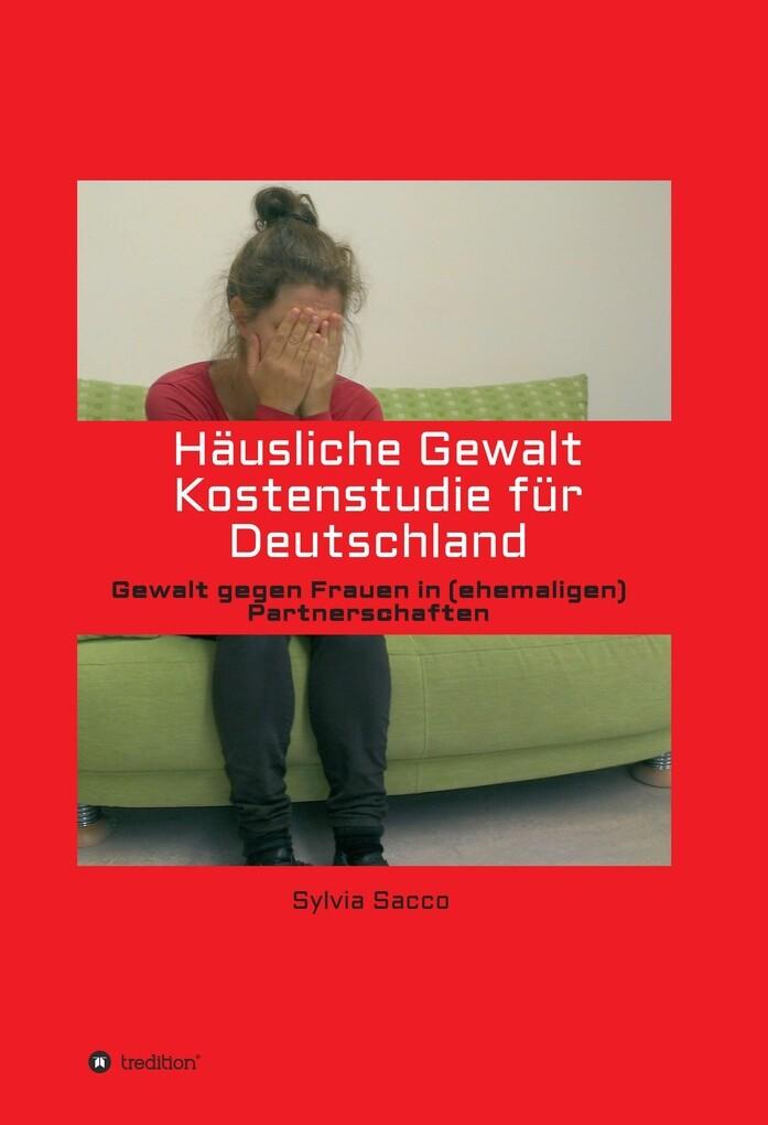 Häusliche Gewalt Kostenstudie für Deutschland a...