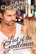 Last of the Gentlemen (An Echo Ridge Romance)