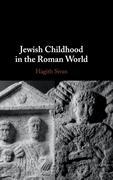 Jewish Childhood in the Roman World