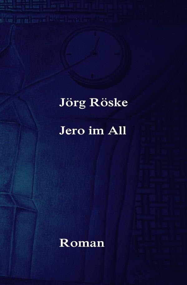 Jero im All als Buch (gebunden)
