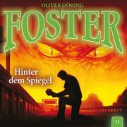 Foster, Folge 11: Hinter dem Spiegel