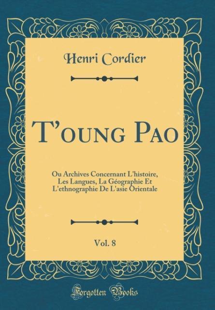 T´oung Pao, Vol. 8 als Buch von Henri Cordier