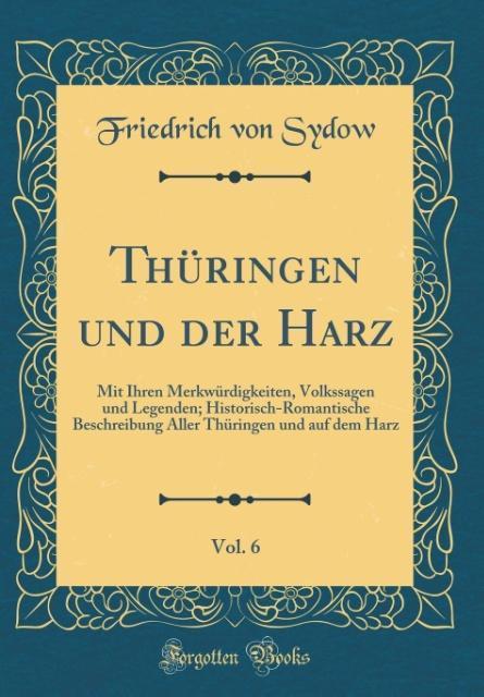 Thüringen und der Harz, Vol. 6 als Buch von Fri...