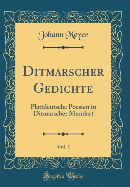 Ditmarscher Gedichte, Vol. 1 als Buch von Johan...