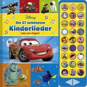 Disney - Die 27schönsten Kinderlieder - lass uns singen! Kinder- und Gutenachtlieder zum Mitsingen - mit Notensatz