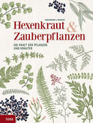 Hexenkraut & Zauberpflanzen