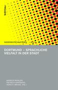 Dortmund - Sprachliche Vielfalt in der Stadt