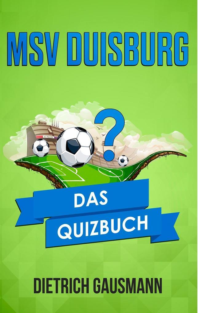 MSV Duisburg als Buch von Dietrich Gausmann