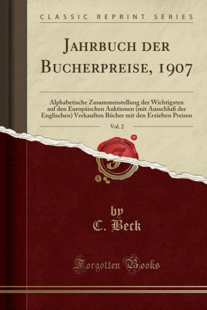 Jahrbuch der Bücherpreise, 1907, Vol. 2 als Tas...