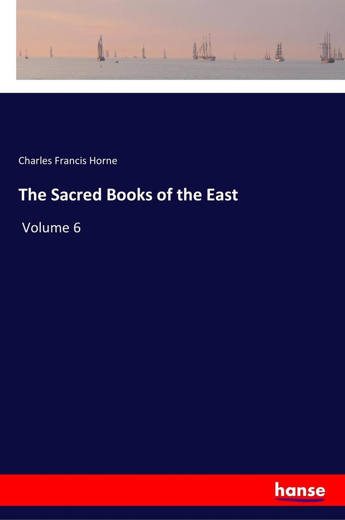 The Sacred Books of the East als Buch von Charl...