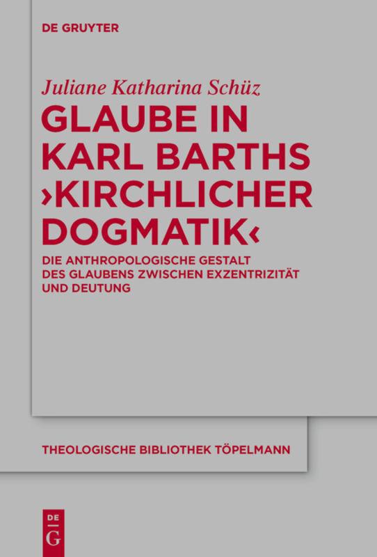Glaube in Karl Barths 'Kirchlicher Dogmatik' als Buch