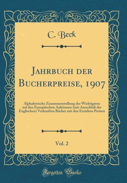 Jahrbuch der Bücherpreise, 1907, Vol. 2 als Buc...