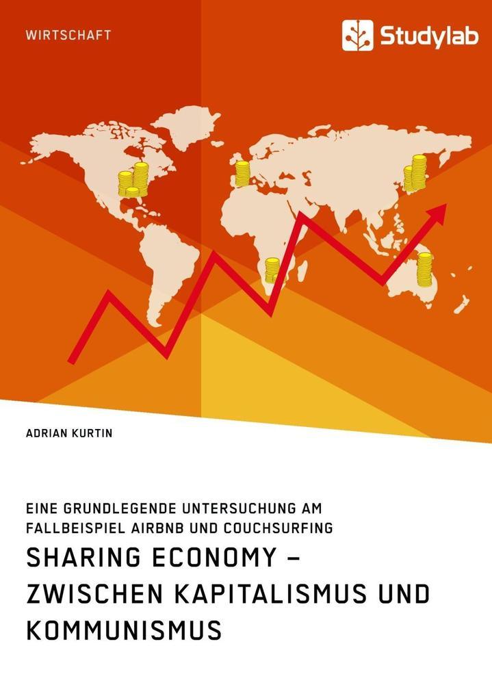Sharing Economy - zwischen Kapitalismus und Kommunismus als eBook