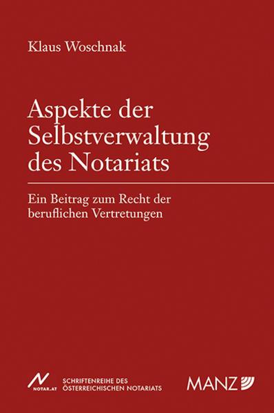 Aspekte der Selbstverwaltung des Notariats als ...