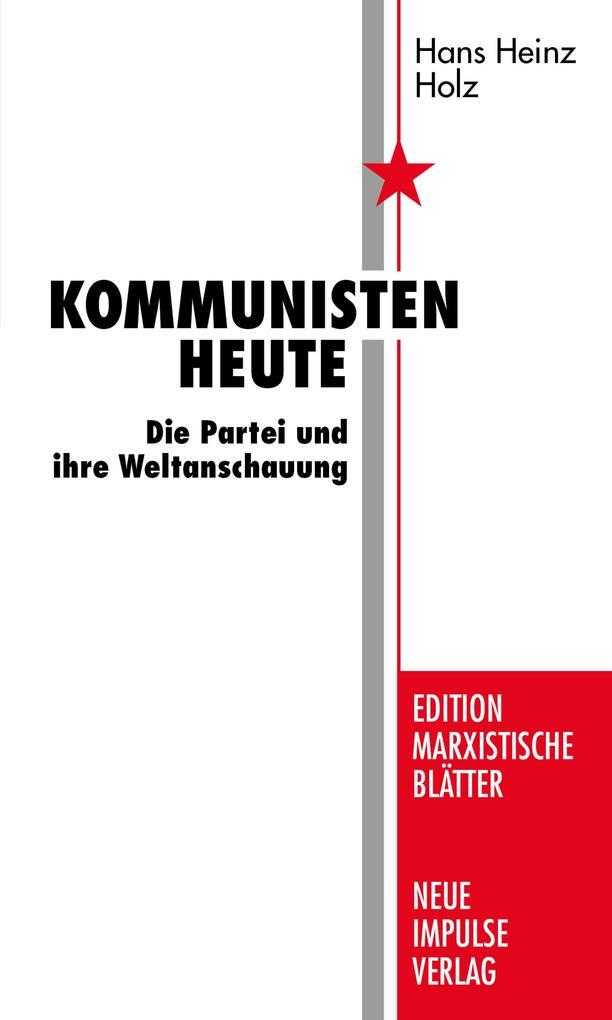 Kommunisten heute als eBook Download von Hans H...