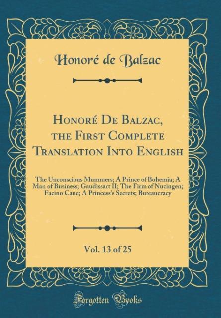 Honoré De Balzac, the First Complete Translatio...