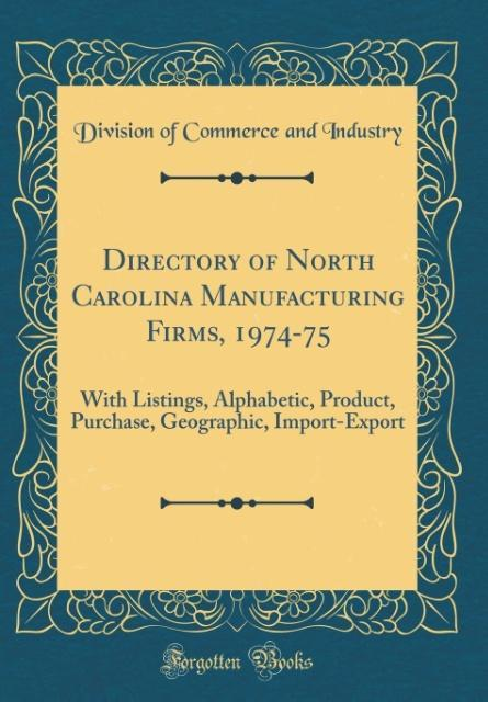 Directory of North Carolina Manufacturing Firms...