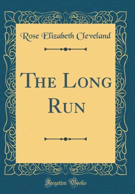 The Long Run (Classic Reprint) als Buch von Ros...