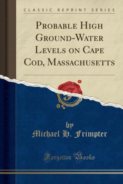 Probable High Ground-Water Levels on Cape Cod, ...