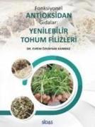 Fonksiyonel Antioksidan Gidalar Yenilebilir Tohum Filizleri