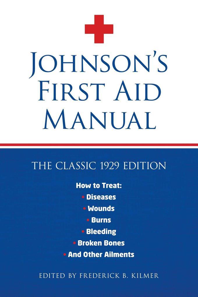 Johnson´s First Aid Manual als eBook Download von