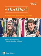 Startklar! (Oldenbourg) - Alltagskultur, Ernährung, Soziales 9./10. Schuljahr- Differenzierende Ausgabe Baden-Württemberg - Schülerbuch