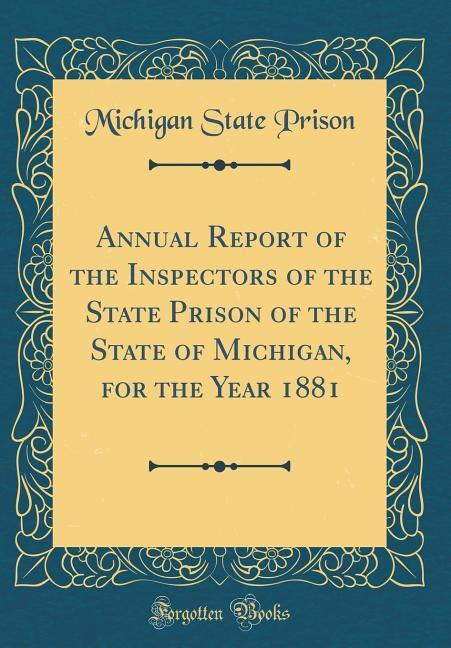Annual Report of the Inspectors of the State Pr...