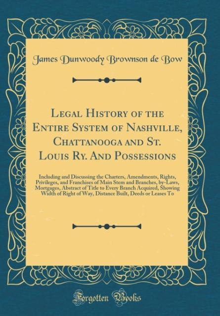 Legal History of the Entire System of Nashville...