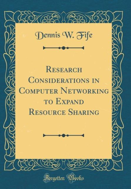 Research Considerations in Computer Networking ...