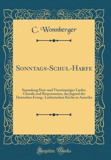 Sonntags-Schul-Harfe als Buch von C. Wonnberger