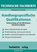 Technische Fachwirte: Handlungsspezifische Qualifikationen