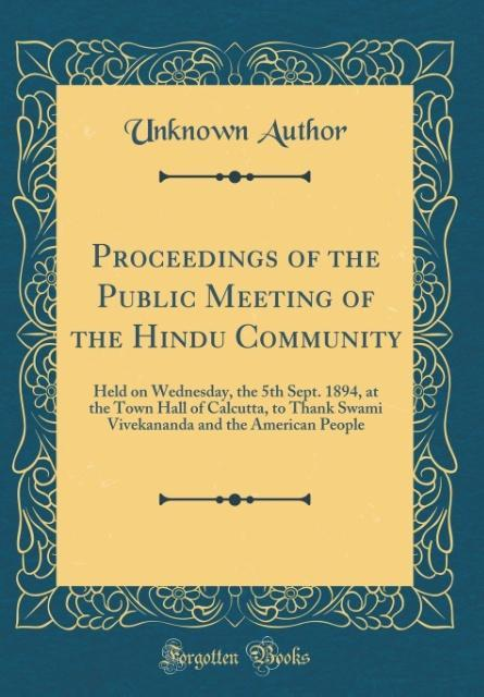 Proceedings of the Public Meeting of the Hindu ...