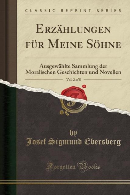 Erzählungen für Meine Söhne, Vol. 2 of 8 als Ta...
