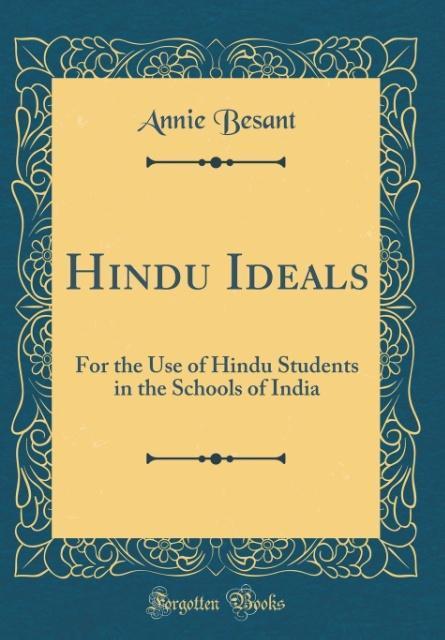 Hindu Ideals als Buch von Annie Besant