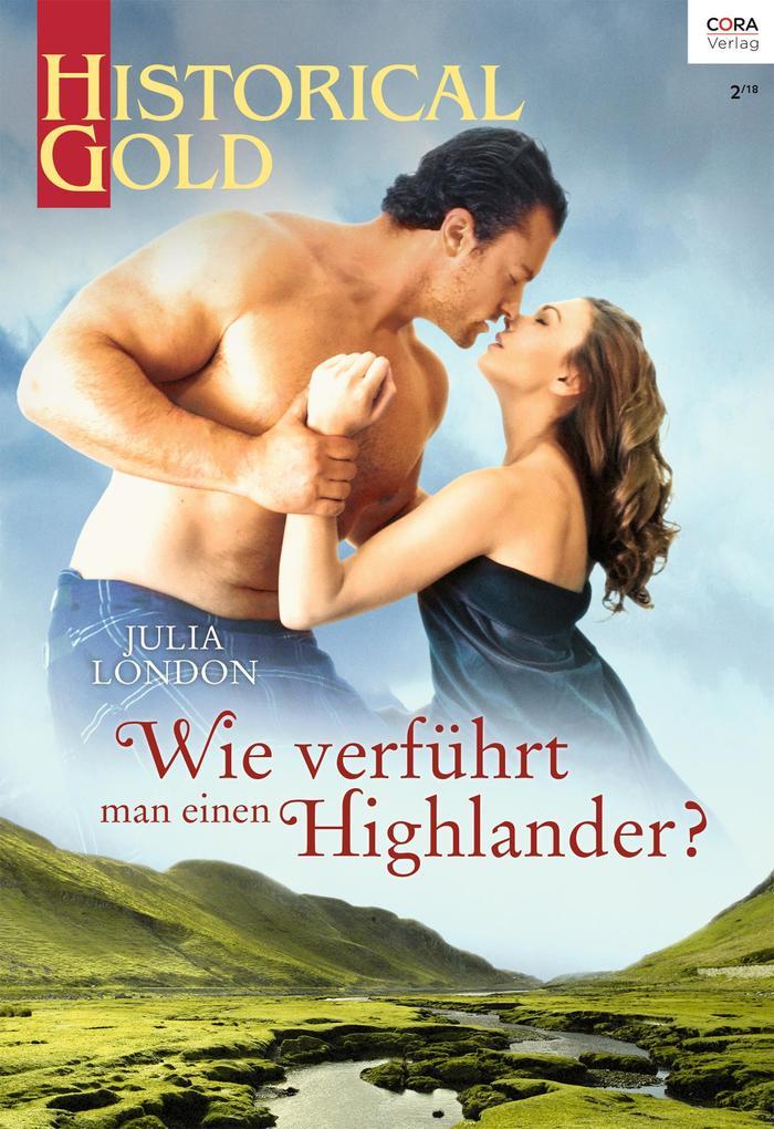 Wie verführt man einen Highlander? als eBook