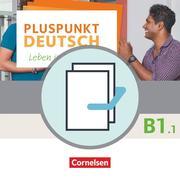 Pluspunkt Deutsch B1: Teilband 1 - Allgemeine Ausgabe - Arbeitsbuch und Kursbuch