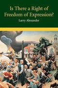Is There a Right of Freedom of Expression?