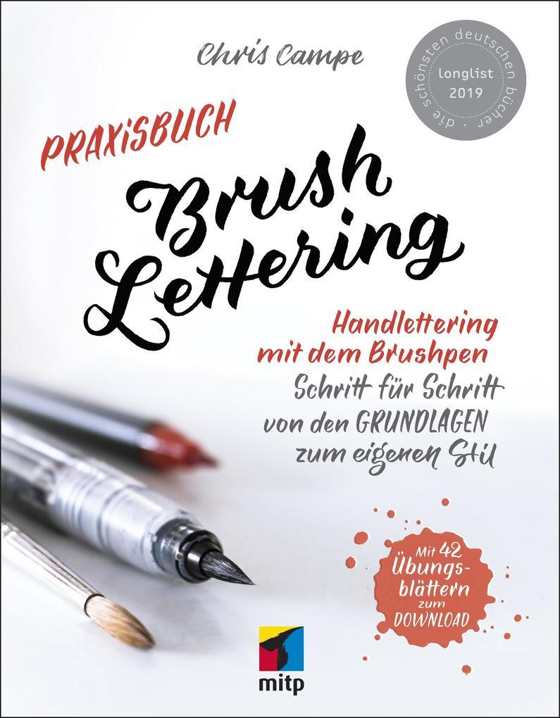 Praxisbuch Brush Lettering als Buch von Chris C...