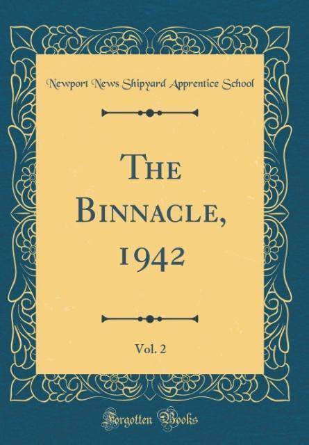 The Binnacle, 1942, Vol. 2 (Classic Reprint) al...