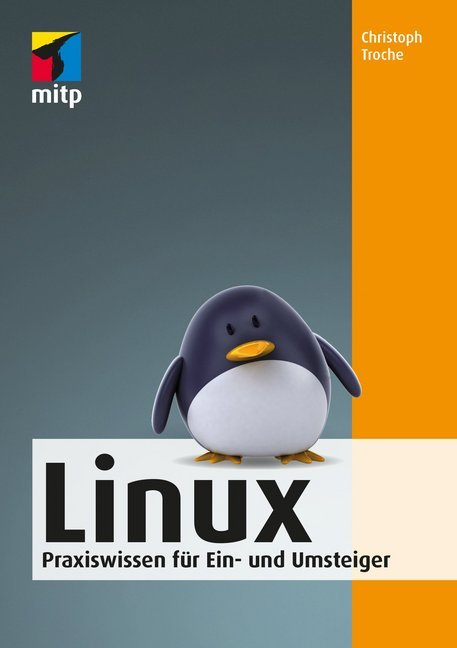 Linux als Buch von Christoph Troche