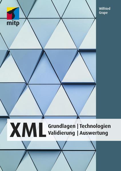 XML als Buch von Wilfried Grupe