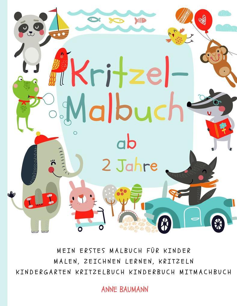 Image of Kritzel-Malbuch ab 2 Jahre Mein erstes Malbuch für Kinder Malen Zeichnen lernen Kritzeln Kindergarten Kritzelbuch Kinderbuch Mitmachbuch