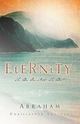 Eternity-To Be or Not to Be!