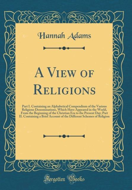 A View of Religions als Buch von Hannah Adams