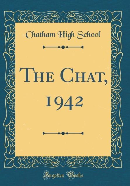 The Chat, 1942 (Classic Reprint) als Buch von C...