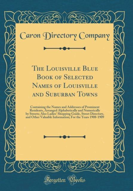 The Louisville Blue Book of Selected Names of L...