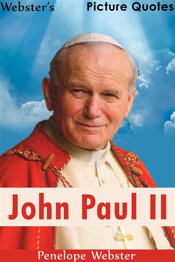 Webster´s John Paul II Picture Quotes als eBook...