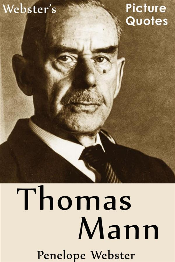Webster´s Thomas Mann Picture Quotes als eBook ...