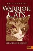 Warrior Cats 1/05. Gefährliche Spuren