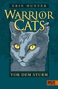 Warrior Cats 1/04. Vor dem Sturm